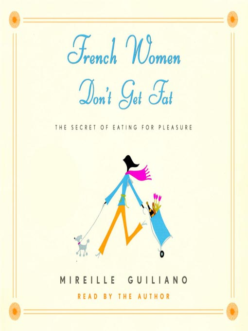 French Women Don't Get Fat (???) (2/2)
