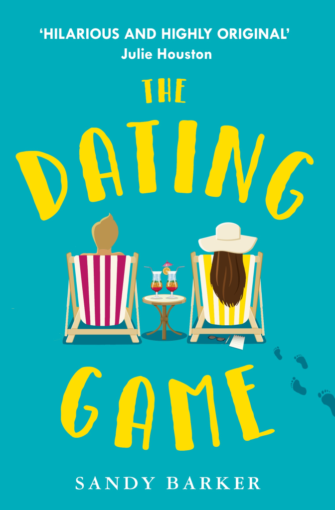 Cover of The Dating Game by Sandy Barker A man and a woman sitting on side by side sun-loungers drinking cocktails
