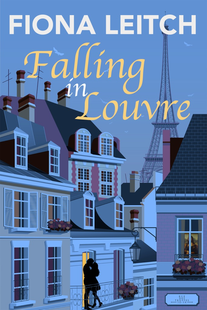 Cover of Falling in Louvre by Fiona Leitch Skyline of Paris with the Eiffel Tower in the background and a couple kissing in silhouette on a balcony in the foreground. Also in the foreground inside of someone's apartment is the Mona Lisa.