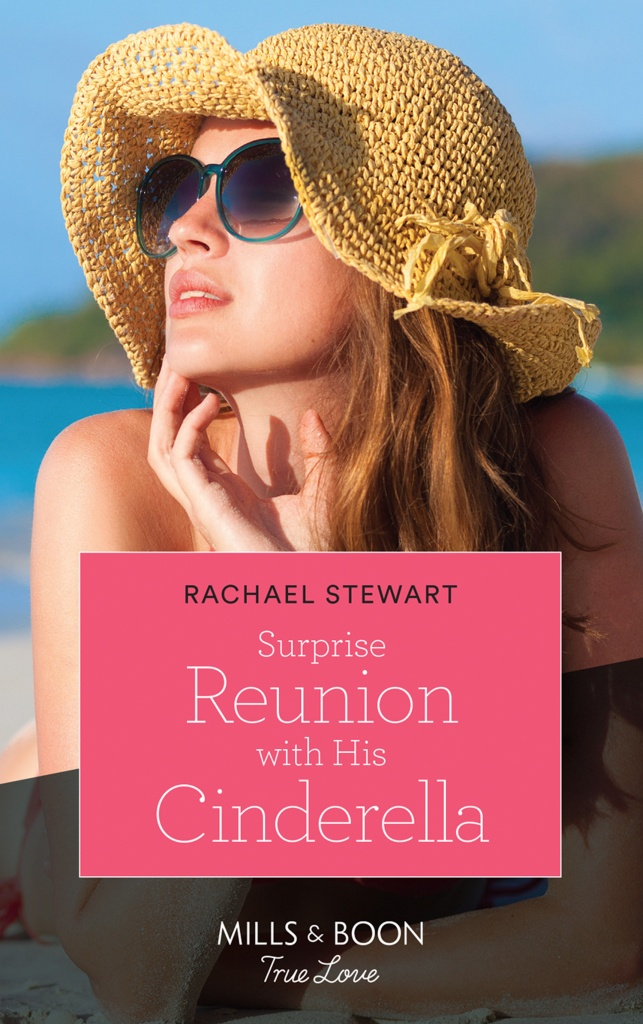 Cover of Surprise Reunion with His Cinderella by Rachael Stewart. Red-headed woman in a sun hat and wearing sunglasses laying on the beach and tipping her head towards the sun